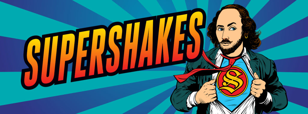48 Hour Play Festival: SuperShakes